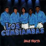 Dale Fruta Los Cumbiambas