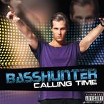 Calling Time Basshunter