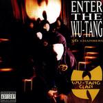 Enter The Wu-Tang Clan: 36 Chambers Wu-Tang Clan