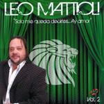 Solo Me Queda Decirles... Ay Amor - Volumen 2 Leo Mattioli