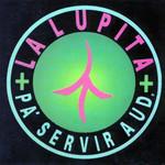 Pa' Servir A Ud La Lupita