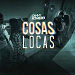 Cosas Locas (Cd Single) Danny Romero