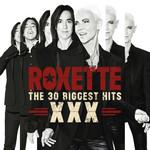 The 30 Biggest Hits Xxx Roxette