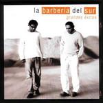 Grandes Exitos La Barberia Del Sur