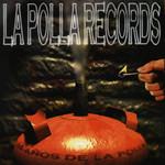 14 Años De La Polla Records La Polla Records
