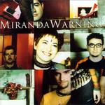 Miranda Warning Miranda Warning