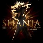 Still The One: Live From Vegas Shania Twain