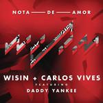 Nota De Amor (Featuring Carlos Vives & Daddy Yankee) (Cd Single) Wisin