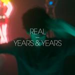Real (Ep) Years & Years