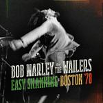 Easy Skanking In Boston '78 Bob Marley & The Wailers
