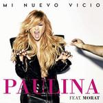 Mi Nuevo Vicio (Featuring Morat) (Cd Single) Paulina Rubio
