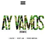 Ay Vamos (Featuring Nicky Jam & French Montana) (Remix) (Cd Single) J. Balvin
