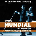 En Vivo Desde Valledupar, Capital Mundial Del Vallenato Peter Manjarres & Sergio Luis Rodriguez