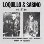 1981-1984 Loquillo & Sabino
