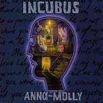 Anna Molly (Cd Single) Incubus