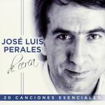 De Cerca: 20 Canciones Esenciales Jose Luis Perales