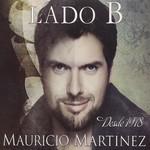 Desde 1978... Lado B Mauricio Martinez