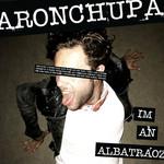 I'm An Albatraoz (Cd Single) Aronchupa