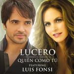 Quien Como Tu (Featuring Luis Fonsi) (Cd Single) Lucero