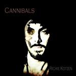 Cannibals Richie Kotzen