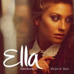 Mirror Man (Remixes) (Cd Single) Ella Henderson