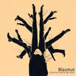 El Primer Arbre Del Bosc Blaumut