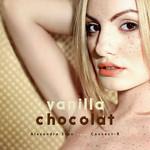Vanilla Chocolat (Featuring Connect-R) (Cd Single) Alexandra Stan