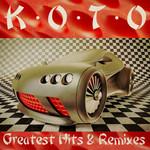 Greatest Hits & Remixes Koto
