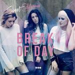 Break Of Day (Super Deluxe Edition) Sweet California