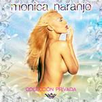 Coleccion Privada Monica Naranjo