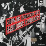 Sopa De Caracol Los Fabulosos Cadillacs