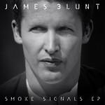 Smoke Signals (Ep) James Blunt