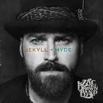 Jekyll + Hyde Zac Brown Band