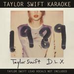 Taylor Swift Karaoke: 1989 (Deluxe Edition) Taylor Swift