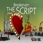 Breakeven (Ep) The Script