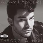 The Original High (Deluxe Edition) Adam Lambert