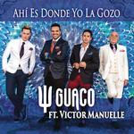 Ahi Es Donde Yo La Gozo (Featuring Victor Manuelle) (Cd Single) Guaco