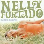 Whoa Nelly (Deluxe Edition) Nelly Furtado