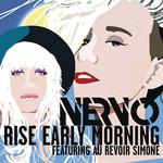 Rise Early Morning (Featuring Au Revoir Simone) (Cd Single) Nervo