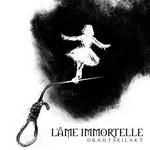 Drahtseilakt L'ame Immortelle