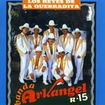 Los Reyes De La Quebradita Banda Arkangel R-15