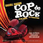 Cop De Rock Dagoll Dagom