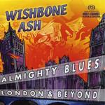 Almighty Blues Wishbone Ash