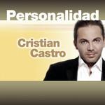 Personalidad Cristian Castro