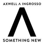 Something New (Cd Single) Axwell Ingrosso