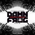 Sabado Rebelde (Featuring Plan B) (Damn Frog Trap Remix) (Cd Single) Daddy Yankee