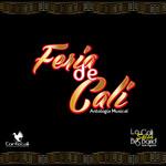 Feria De Cali: Antologia Musical Jose Aguirre Y La Cali Salsa Big Band