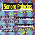 La Unica, Exitos '97 Sonora Palacios