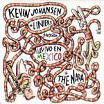 (Bi)vo En Mexico Kevin Johansen + The Nada