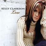 Low (Cd Single) Kelly Clarkson